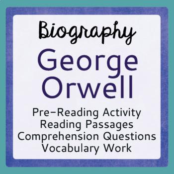 Animal Farm George Orwell Biography Informational Texts Ac