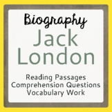 Call of the Wild Author Jack London Biographical Informational Texts Activities