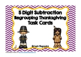 5 Digit Subtraction Regrouping Thanksgiving Task Cards