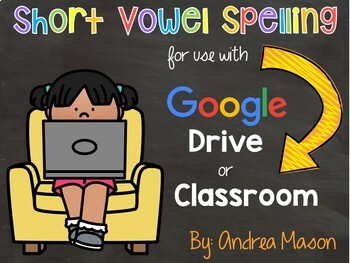 5 Digital Centers- Phonics Short Vowel Spelling for Google Classroom or Drive