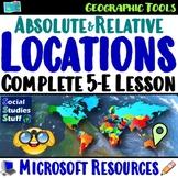 5-E Locations Lesson Bundle- Absolute & Relative (Using Latitude and Longitude)