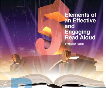5 Elements of an Effective and Engaging Read Aloud