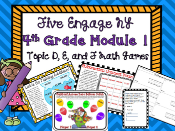 5 Engage NY 4th Grade Module 1 Math Games Topic D E F Inte