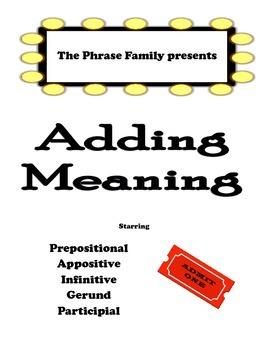 5 Fabulous Phrases!  Prepositional, Appositive, Infinitive, Gerund, Participial