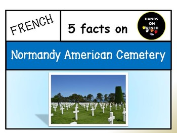 5 Facts on the Normandy American Cemetery in French and in English