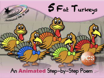 5 Fat Turkeys - Animated Step-by-Step Poem PCS