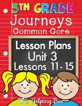 5th Fifth Grade CCSS Journeys LA Unit 3 Common Core 5 Weeks Lesson Plans