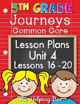 5th Fifth Grade CCSS Journeys LA Unit 4 Common Core 5 Weeks Lesson Plans