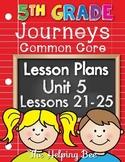5th Fifth Grade CCSS Journeys LA Unit 5 Common Core 5 Weeks Lesson Plans