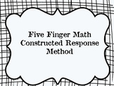 5 Finger Constructed Response Method