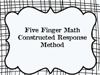5 Finger Constructed Response Method