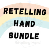 5 Finger Retell BUNDLE (Retelling Hand Graphic Organizer & Worksheet)