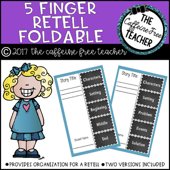5 Finger Retell Foldable