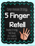 "5 Finger Retell: Reading Strategy ""Take-Away"" for Students {after conferring}"