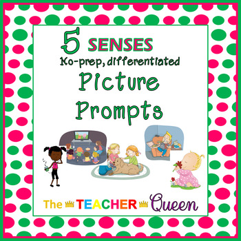 5 Senses No-prep, Differentiated Picture Prompts for Writing