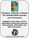 5 Flowers, 4 Stories, 3 Cheers for Animals Daisy Journey