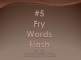 #5 Fry Words Flash 201 - 250 PowerPoint Slideshow SMARTBoard