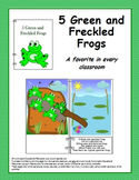 5 Green and Freckled Frogs - An Interactive Big Book