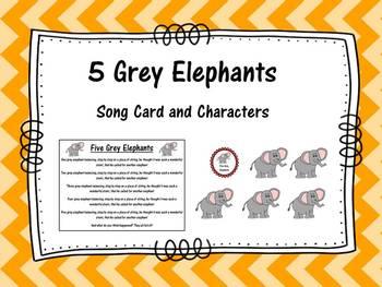 5 Grey Elephants- Song