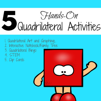 5 Hands on Quadrilateral Lesson