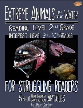 """Hi - Lo 5 Articles for Struggling Readers 3rd -10th Grades """"EXTREME ANIMALS"""""""