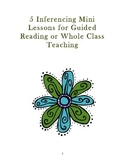 5 Inferencing Mini-Lessons for Guided Reading or Whole Class Practice