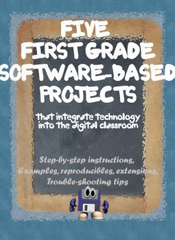 5 Internet-based Projects to Integrate Technology into 1st Grade