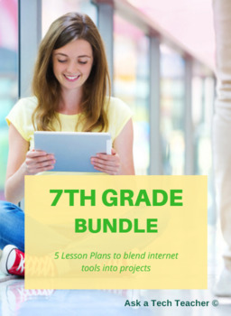 5 Internet-based Projects to Integrate Technology into 7th  Grade
