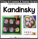 5 Kandinsky: Famous Artists Lessons (from Art History for Elementary 2)