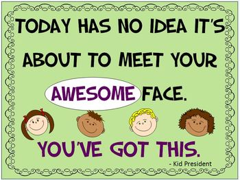 5 Kid President Quotes Classroom Posters with Bonus Poster!