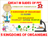Five Kingdoms of Living Organisms Power Point Presentation PPT