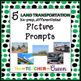 5 Land Transportation No-prep, Differentiated Picture Prom