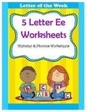 5 Letter E Worksheets / Alphabet & Phonics Worksheets / Letter of the Week