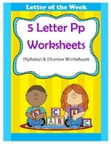 5 Letter P Worksheets / Alphabet & Phonics Worksheets / Letter of the Week