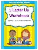 5 Letter U Worksheets / Alphabet & Phonics Worksheets / Letter of the Week