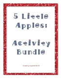 5 Little Apples Activity Bundle