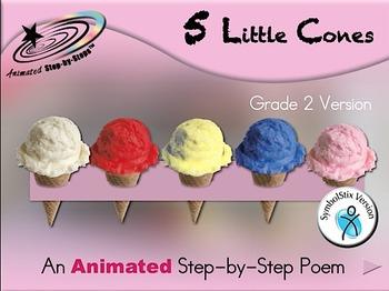 5 Little Cones - Animated Step-by-Step Poem Gr 2 SymbolStix
