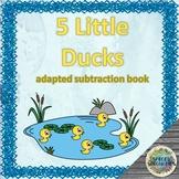 5 Little Ducks adapted subtraction book