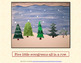 Five Little Evergreens: Animated Song Book Poem