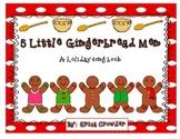 5 Little Gingerbread Men:  A Holiday Song Book