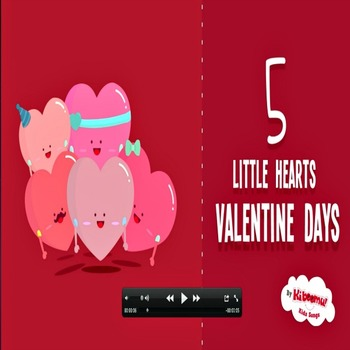 5 Little Hearts Music Video for Valentine's Day