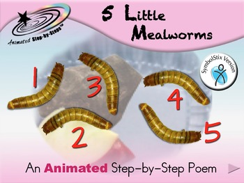 5 Little Mealworms - Animated Step-by-Step Poem - SymbolStix