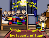 5 Little Monkeys Jumping on the Bed (Reader's Theater and MORE!)