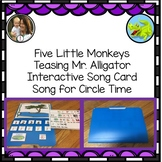 5 Little Monkeys Swinging from a Tree: Circle Time Fun Interactive File Folder