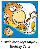 5 Little Monkeys bake A Birthday Cake