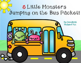 5 Little Monsters Jumping on the Bus Packet (bus safety rules)