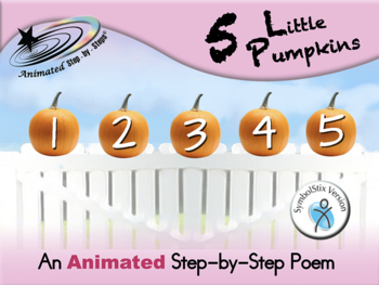 5 Little Pumpkins - Animated Step-by-Step Poem SymbolStix