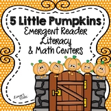 5 Little Pumpkins Common Core Literacy & Math Mini Unit
