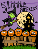 5 Little Pumpkins: Story Book and Activities