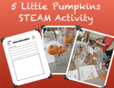 5 Little Pumpkins JK/SK STEAM Activity